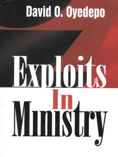 Exploits in Ministry