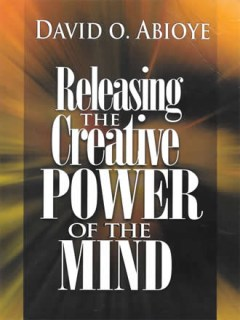 Releasing the Creative Power of the Mind