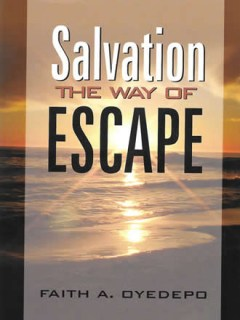 Salvation-The way of Escape