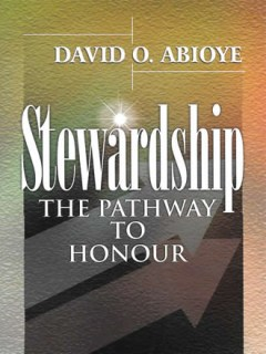 Stewardship the pathway to honour