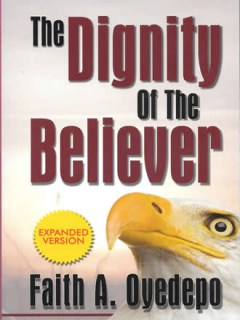 The Dignity of the Believer